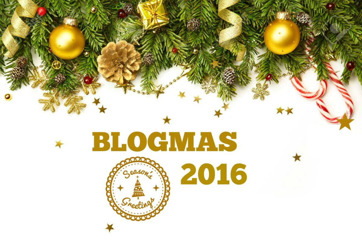Blogmas 2016 is a GO!