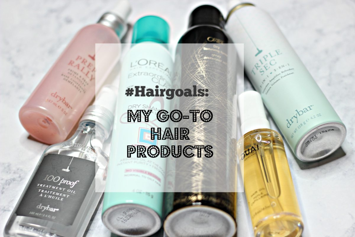 #hairgoals: My go-to Hair Products